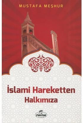 İslami Hareketten Halkımıza, İslam'a Davet Fıkhı-18