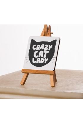 Kfbimilyon Crazy Cat Lady Tasarımlı 10X10Cm Masa Dekoru