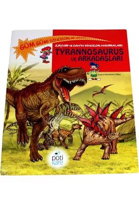 Pötikare Bilim Kitapları Serisi - Tyrannosaurus ve Arkadaşları
