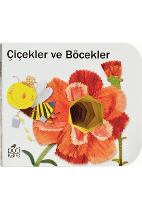 Pötikare Delikli Kitaplar Serisi - Çiçekler ve Böcekler