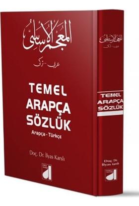 Damla Temel Arapça Sözlük (Ciltli) - İlyas Karslı