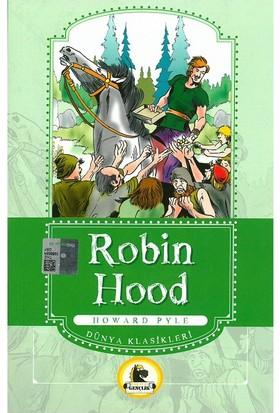 Robin Hood (Büyümeden Önce Okunacak Kitaplar)