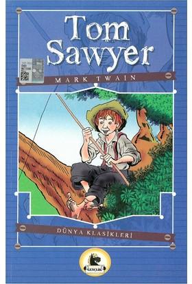 Tom Sawyer (Büyümeden Önce Okunacak Kitaplar)