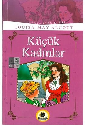 Küçük Kadınlar (Büyümeden Önce Okunacak Kitaplar)