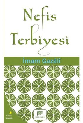 Nefis Terbiyesi - İmam Gazali