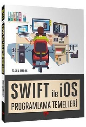 Swift İle İos Programlama Temelleri - Özgen İmrağ