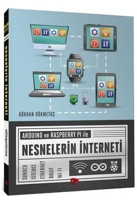 Arduino Ve Raspberry Pı İle Nesnelerin İnterneti - Gökhan Dökmetaş