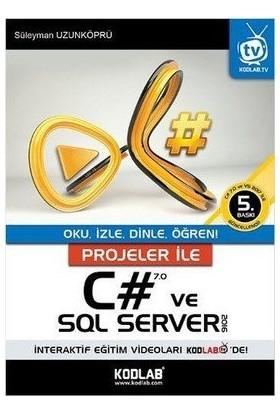 Projeler İle C# 7.0 Ve Sql Server 2016 - Süleyman Uzunköprü