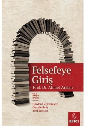 Felsefeye Giriş - Ahmet Arslan