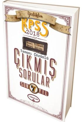Yediiklim 2018 Kpss Genel Yetenek Genel Kültür Son 7 Yıl Tamamı Çözümlü Çıkmış Sorular
