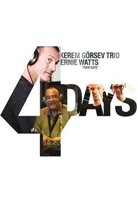 Kerem Görsev Trio & Ernie Watts - Four Days CD