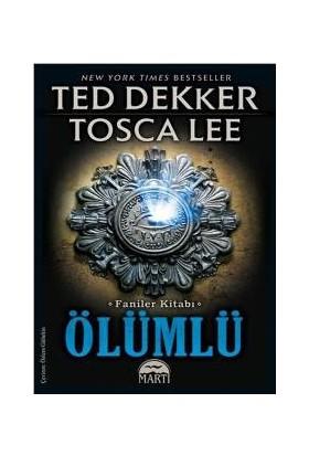 Ölümlü (Ted Dekker Tosca Lee)