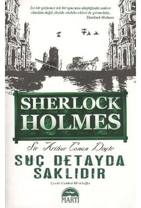 Suç Detayda Saklıdır (Sherlock Holmes)