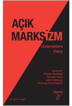 Açık Marksizm:Geleneklere Karşı