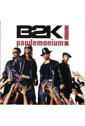 B2K - Pandemonium! CD