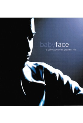 Babyface - A Collection Of His Greatest Hits CD