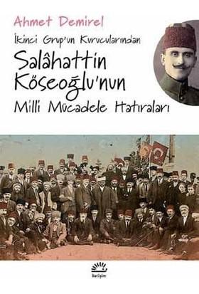 Salâhattin Köseoğlu'Nun Milli Mücadele Hatıraları