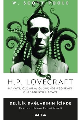 H.P. Lovecraft - Delilik Dağlarının İçinde