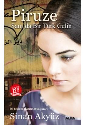 Piruze Şam'Da Bir Türk Gelin (Midi Boy) - Sinan Akyüz