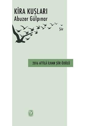 Kira Kuşları - Abuzer Gülpınar