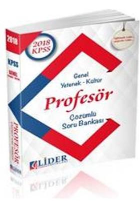 Lider 2018 Kpss Genel Kültür Genel Yetenek Profesör Çözümlü Soru Bankası