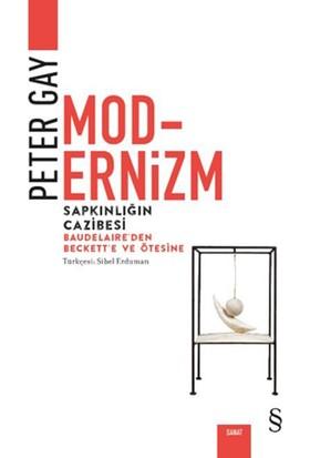 Modernizm Sapkınlığın Cazibesi