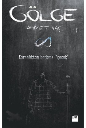 Gölge - Ahmet Naç