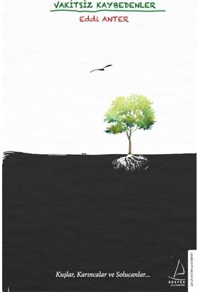 Vakitsiz Kaybedenler - Eddi Anter