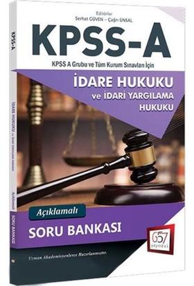 657 Yayınları 2018 Kpss A Grubu İdare Hukuku Açıklamalı Soru Bankası - Serhat Güven