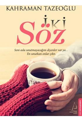 İki Söz - Kahraman Tazeoğlu