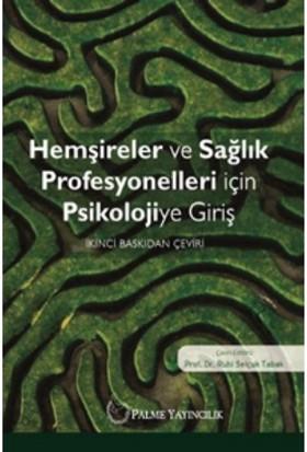 Hemşireler Ve Sağlık Profesyonelleri İçin Psikolojiye Giriş