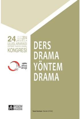 24.Uluslararası Eğitimde Yaratıcı Drama Kongresi Ders Drama Yöntem Drama