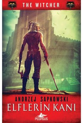 Elflerin Kanı - The Wıtcher Serisi 3 - Andrzej Sapkowski
