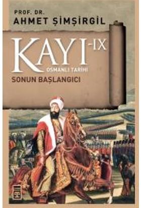Kayı 9 - Sonun Başlangıcı - Ahmet Şimşirgil