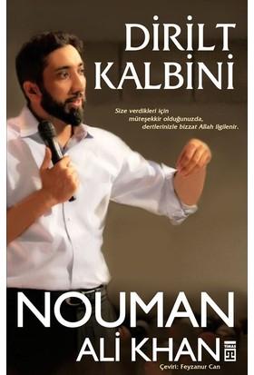Dirilt Kalbini - Nouman Ali Khan