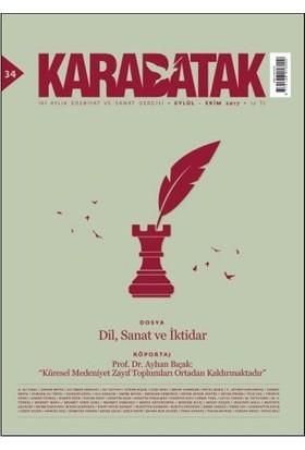 Karabatak İki Aylık Edebiyat Ve Sanat Dergisi Eylül-Ekim 2017 Sayı:34