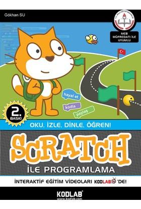 Scratch İle Programlama:Meb Müfredatına Göre Hazırlanmıştır