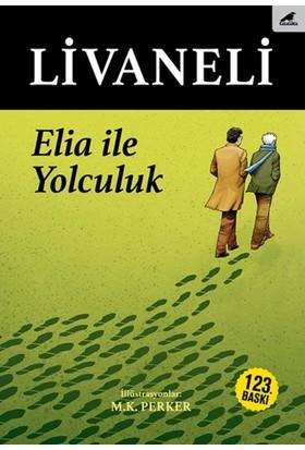 Elia İle Yolculuk (Ciltli) - Zülfü Livaneli