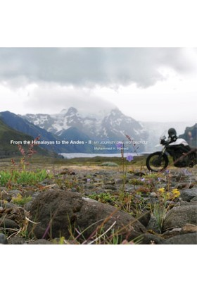 From The Himalayas To The Andes - II