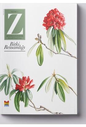 Z Dergisi Tematik Mevsimlik Kültür, Sanat, Şehir Dergisi