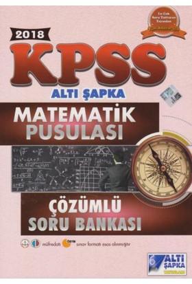 Altı Şapka Kpss Matematik Pusulası Çözümlü Soru Bankası 2018 - Vedat Aksünger