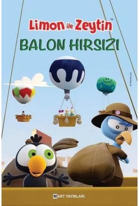 Limon İle Zeytin-Balon Hırsızı