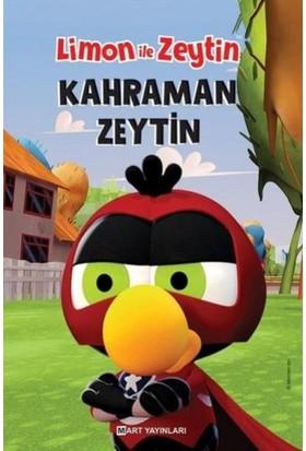 Limon İle Zeytin:Kahraman Zeytin