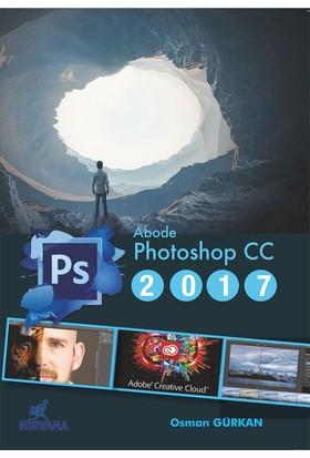 Adobe Photoshop Cc 2017 - Osman Gürkan
