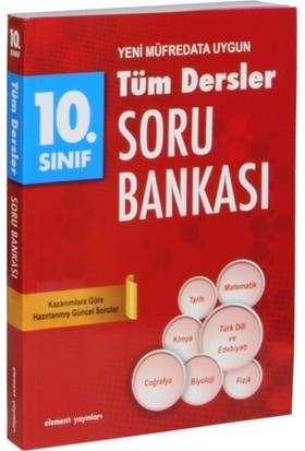 10. Sınıf Tüm Dersler Soru Bankası (Yeni Müfredata Uygun)