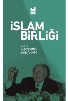 İslam Birliği - Necmettin Erbakan