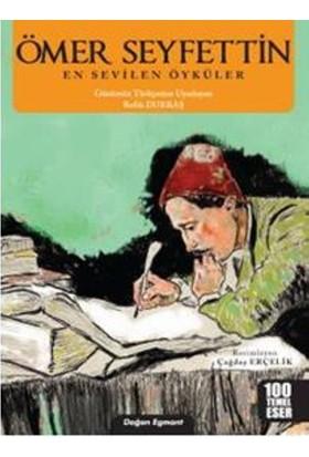 Ömer Seyfettin:En Sevilen Öyküler