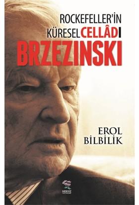 Cellad Rockefellerin Küresel Celladı Brzezinski