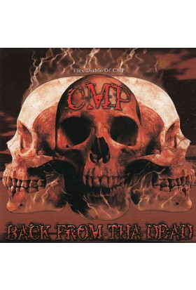 Cmp ‎– Back From Tha Dead CD