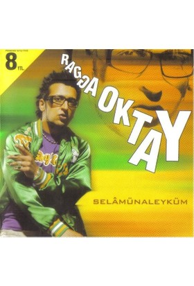 Ragga Oktay – Selâmünaleyküm CD